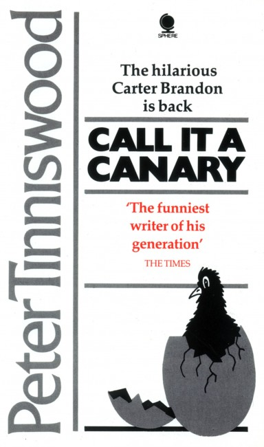 Cover design and illustration for Call it a Canary by Peter Tinniswood